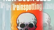 Trainspotting by Irvine Welsh, New Book Club